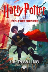J.K. Rowling - Harry Potter Tome 1 : Harry Potter à l'école des sorciers.