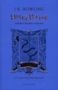 J.K. Rowling - Harry Potter Tome 2 : Harry Potter and the Chamber of Secrets - Ravenclaw 20th Anniversary Edition.