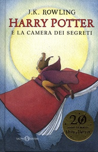 J.K. Rowling - Harry Potter Tome 2 : Harry Potter e la camera dei segreti.