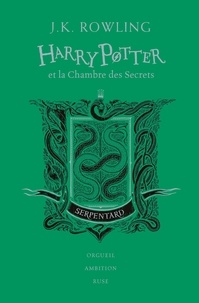 J.K. Rowling - Harry Potter Tome 2 : Harry Potter et la chambre des secrets (Serpentard).