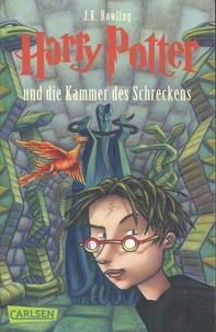 J.K. Rowling - Harry Potter Tome 2 : Harry Potter und die Kammer des Schreckens.