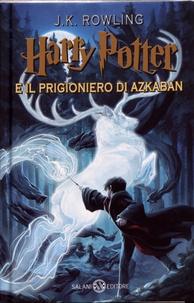 J.K. Rowling - Harry Potter Tome 3 : Harry Potter e il prigioniero di Azkaban.