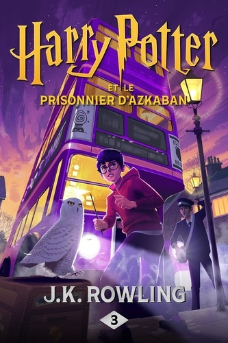 Harry Potter Tome 3 Harry Potter et le prisonnier d'Azkaban