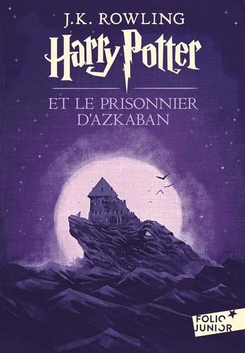 Harry Potter Tome 3 Harry Potter et le prisonnier d'Azkaban