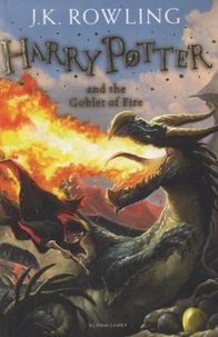 J.K. Rowling - Harry Potter Tome 4 : Harry Potter and the Goblet of Fire.