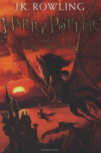 J.K. Rowling - Harry Potter Tome 5 : Harry Potter and the Order of the Phoenix.