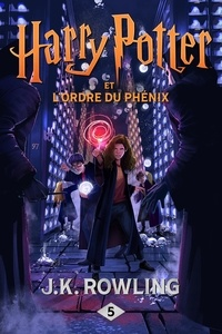 J.K. Rowling - Harry Potter Tome 5 : Harry Potter et l'Ordre du Phénix.