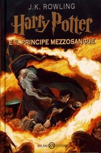 J.K. Rowling - Harry Potter Tome 6 : Harry Potter e il principe mezzosangue.