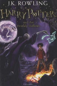 J.K. Rowling - Harry Potter Tome 7 : Harry Potter and the Deathly Hallows.