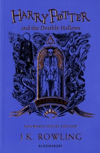 J.K. Rowling - Harry Potter Tome 7 : Harry Potter and the Deathly Hallows - Ravenclaw Edition.
