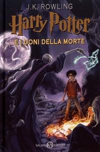 J.K. Rowling - Harry Potter Tome 7 : Harry Potter e i doni della morte.