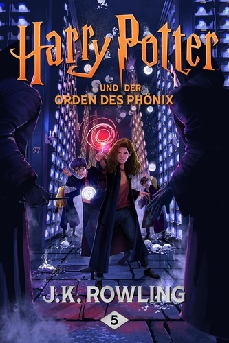 J.K. Rowling et Klaus Fritz - Harry Potter und der Orden des Phönix.