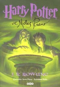 J.K. Rowling - Harry Potter ve Melez Prens.