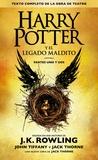 J-K Rowling et John Tiffany - Harry Potter y el legado maldito (Texto completo de la obra de teatro).
