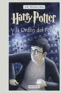 J.K. Rowling - Harry Potter y la Orden del Fénix.