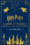J.K. Rowling et Jean-François Ménard - La Bibliothèque de Poudlard Collection.