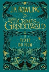 Les animaux fantastiques 2 : Les crimes de Grindelwald - Le texte du film.pdf