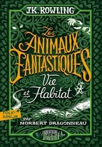 Histoiresdenlire.be Les animaux fantastiques - Vie et habitat Image