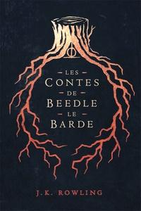 J.K. Rowling et Jean-François Ménard - Les Contes de Beedle le Barde.