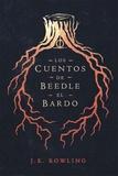J.K. Rowling et Gemma Ortega - Los cuentos de Beedle el bardo.