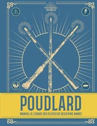 J.K. Rowling - Poudlard - Manuel à l'usage des élèves de deuxième année.