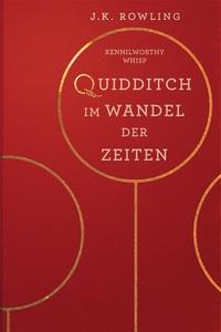 J.K. Rowling et Klaus Fritz - Quidditch im Wandel der Zeiten.