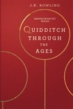 J.K. Rowling - Quidditch Through the Ages.