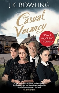 J.K. Rowling - The Casual Vacancy.