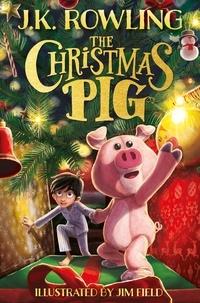 J. k. Rowling - The Christmas Pig.