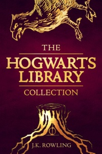 J.K. Rowling - The Hogwarts Library Collection.