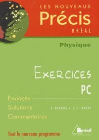 J-L Baudy et Jean Bergua - Physique PC - Exercices.