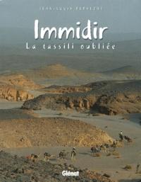 J-L Bernezat - Immidir - La tassili oubliée.
