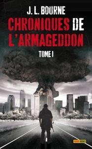 J-L Bourne - Chroniques de l'Armageddon Tome 1 : .