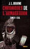 J-L Bourne - Chroniques de l'Armageddon Tome 2 : Exil.