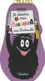 J-L Broust et Catherine Changeux - Je dessine mes Barbapapa avec Barbouille.