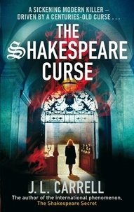 J. L. Carrell - The Shakespeare Curse - Number 2 in series.