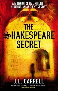 J. L. Carrell - The Shakespeare Secret - Number 1 in series.