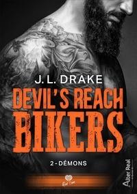 J. L. Drake - Devil's Reach Bikers Tome 2 : Démons.