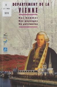 J.-L. Durpaire et Francis Rieupeyroux - Le département de la Vienne - Des hommes, des paysages, un patrimoine.
