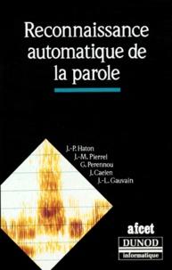 J-L Gauvain et J-P Haton - Reconnaissance automatique de la parole.