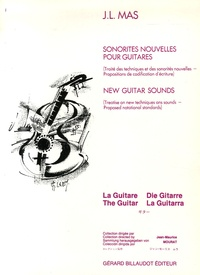 J-L Mas - Sonorités nouvelles pour guitares - Traité des techniques et des sonorités nouvelles - Propositoins de codification d'écriture.