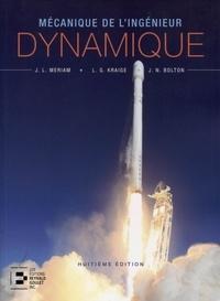 J-L Meriam et L-G Kraige - Mécanique de l'ingénieur - Volume 2, Dynamique version SI.