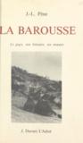 J.-L. Pène - La Barousse - Le pays, son histoire, se mœurs.