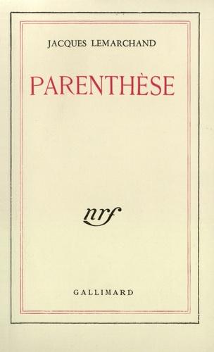 J Lemarchand - Parenthèse.