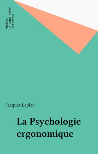 La Psychologie ergonomique