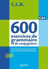 J Lucas - Clr 600 exercices de grammaire et de conjugaison CM - Corrigés.