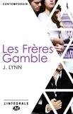 J. Lynn - Les Frères Gamble - L'Intégrale.