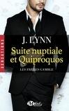 J. Lynn - Les frères Gamble Tome 1 : Suite nuptiale et quiproquos.