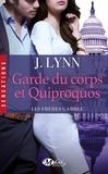 J. Lynn - Les frères Gamble Tome 3 : Garde du corps et quiproquos.