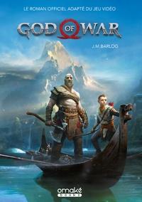 J.M. Barlog - God of War - Le roman officiel adapté du jeu vidéo.